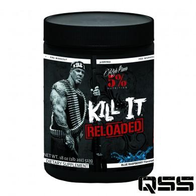 Kill it RELOADED (513g)